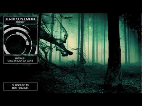 Black Sun Empire Podcast 21 HQ [Official Black Sun Empire Channel]