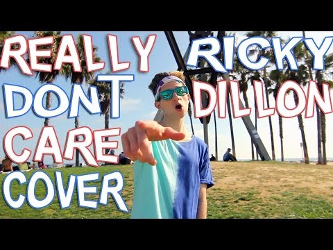 REALLY DON'T CARE - DEMI LOVATO (COVER BY RICKY DILLON) MUSIC VIDEO