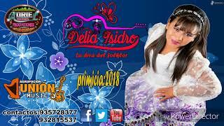 DELIA ISIDRO LA DIVA DEL FOLCLOR PRIMICIA 2018 DIME DIME (DR)