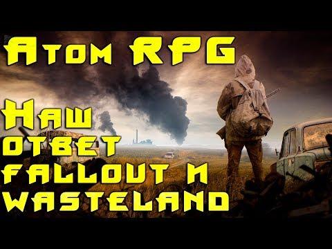 Atom RPG обзор, прохождение. Русский аналог Wasteland 2 и Fallout. Инди RPG с пошаговыми боями #1