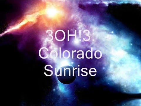 3OH!3 Colorado Sunrise