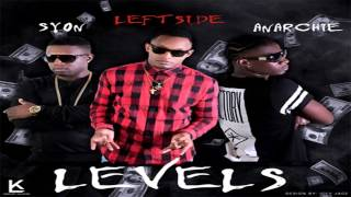 Leftside Ft. Anarchie Syon Levels - July 2015.mp3