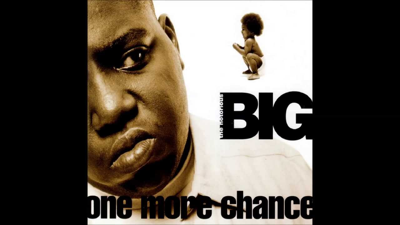 Give Me One More Chance Biggie