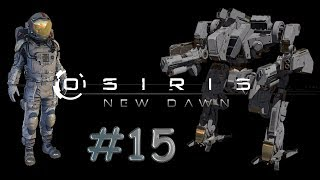 Osiris New Dawn #15 - FR - Gameplay by Néo 2.0