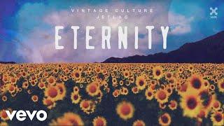 Baixar Vintage Culture, Jetlag Music - Eternity (Pseudo Video)