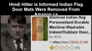 Hindi Hitler is Informed Indian Flag Door Mats Were Removed From Amazon.ca