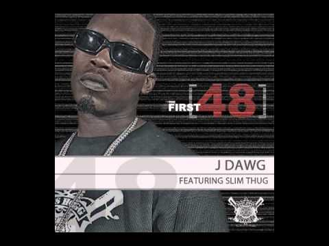JDawg First 48