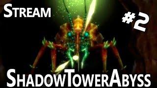 Shadow Tower Abyss (PS2) #2 (y Demo de Bloodstained de la E3) - Stream