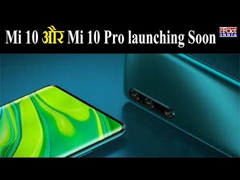 xiaomi-mi-10-and-mi-10-pro-launching-soon-  -xiomi-smartphones-  -the-fact-india-  