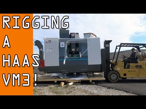 Unboxing, Rigging and Placing our HAAS VM3 CNC Machine!