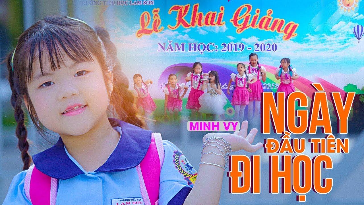 Ngày Đầu Tiên Đi Học [MV 4K] ♪ Bé Minh Vy ☀ Ca Nhạc Thiếu Nhi Ngày Tựu Trường Hay Nhất Cho Các Bé