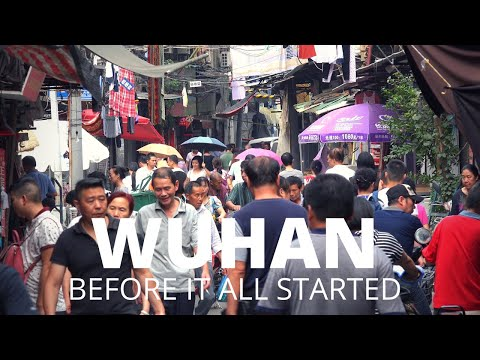 Streets of Wuhan China - Daily life before the coronavirus changed the city (and the world)