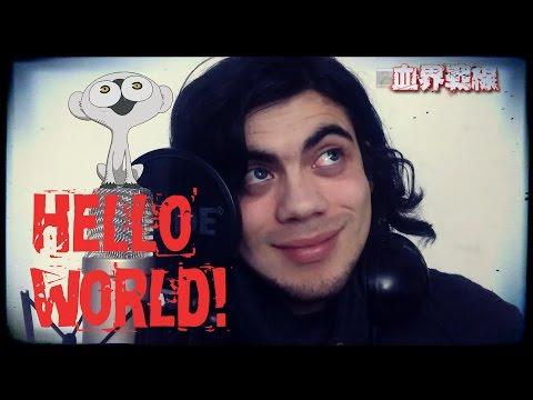Hello, world! - Kekkai Sensen Op. Latino