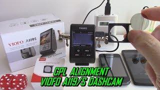 A119 Dashcam CPL Filter Alignment VIOFO A119S