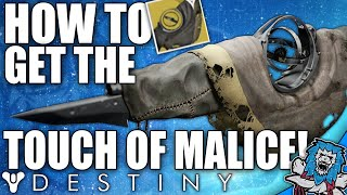 Destiny: How To Get The TOUCH OF MALICE - Amazing Exotic Scout Rifle! (The Taken King)