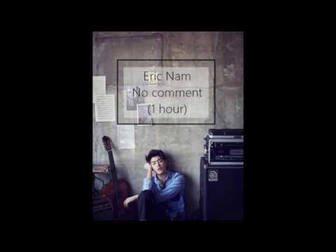 Eric Nam - No Comment (1 Hour)