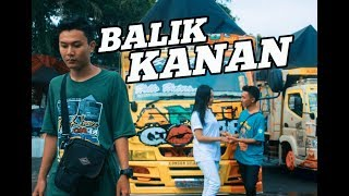 Download lagu BALIK KANAN WAE - FAUZI (Original lagu) //(Unofficial Video Clip) Versi Maniak Truck SOBAT AMBYAR!!