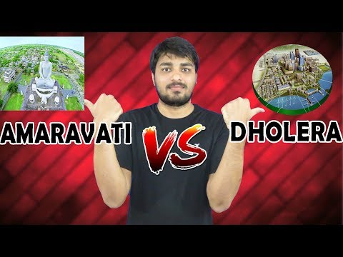 Amaravati Vs Dholera SIR || INDIA's Two Upcoming Smart Cities
