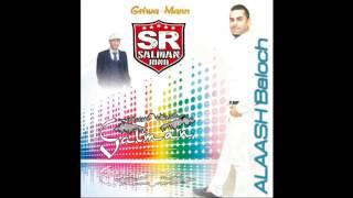 balochi new omani song 2016 Griwa maan (Allash Baloch)