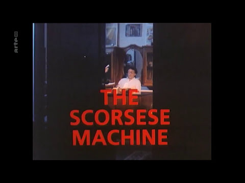 Martin Scorsese - The Scorsese Machine HD (deutsch untertitelt)