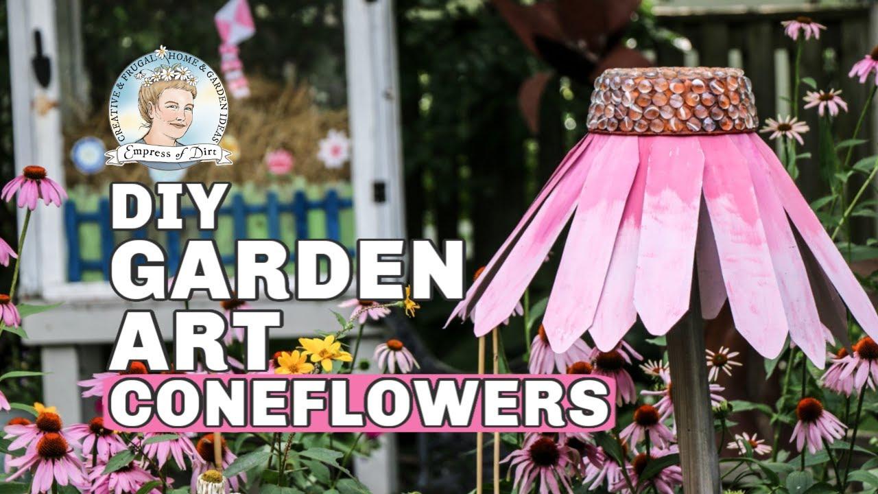 Diy Giant Garden Art Coneflowers Yt Youtube