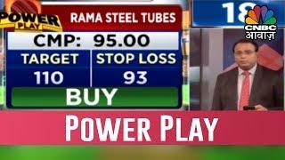Kalyani Steels And Rama Steel Tubes On Power Play