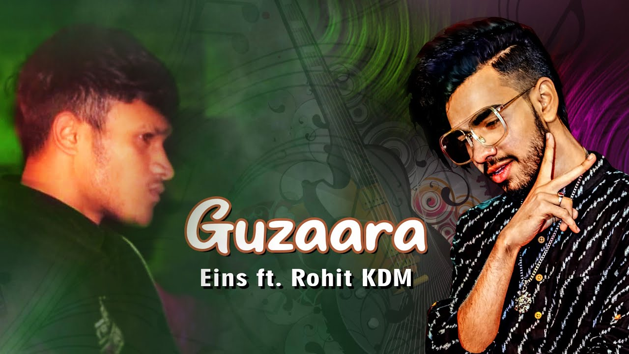 Guzaara - Rohit KDM Ft. EINS (Official Audio)