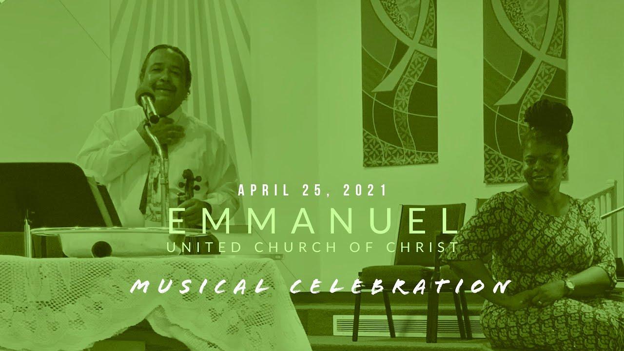 Musical Celebration for April 25, 2021