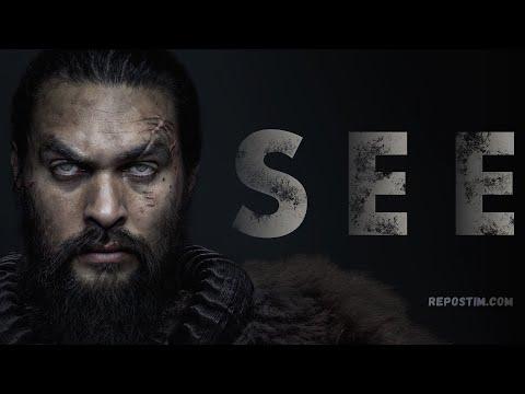 Сериал Видеть от Apple - русский трейлер (1 сезон)  SEE | Зрение