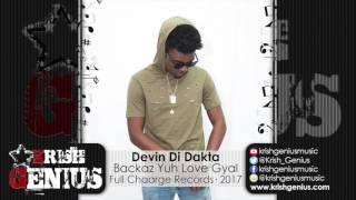 Devin Di Dakta - Backaz Yuh Love Gyal [Nympho Riddim] April 2017