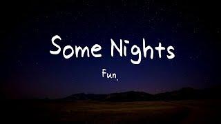 Fun. - Some Nights (한국어/가사/해석)