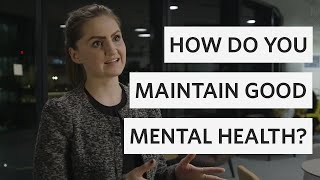 How to maintain good mental health