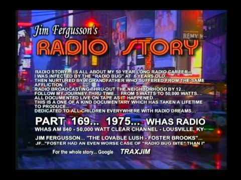 JIM FERGUSSON - FOSTER BROOKS!!! - LOVABLE LUSH - WHAS 1975 RADIO STORY - FERGUSSON/TRAX - RS 169