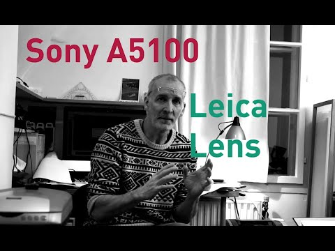 Sony A5100 with Leica Lenses