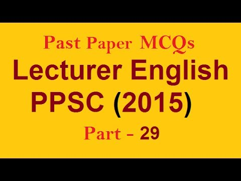 Solved Question | Lecturer English 2015 | MCQs, NTS PPSC FPSC CSS PMS AD  and ALL Exams