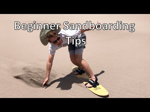 How to Sandboard: Tips for Getting Started