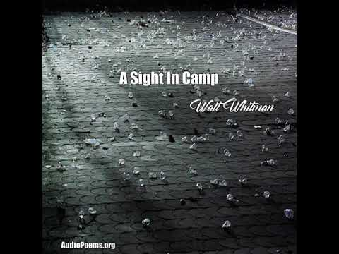 A Sight In Camp Walt Whitman Poem