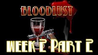 Vampire: The Requiem - Bloodlust   Week 2 Part 2