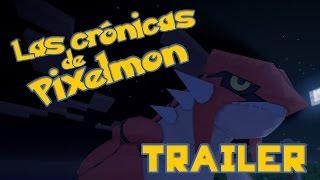 LAS CRÓNICAS DE PIXELMON | TRAILER