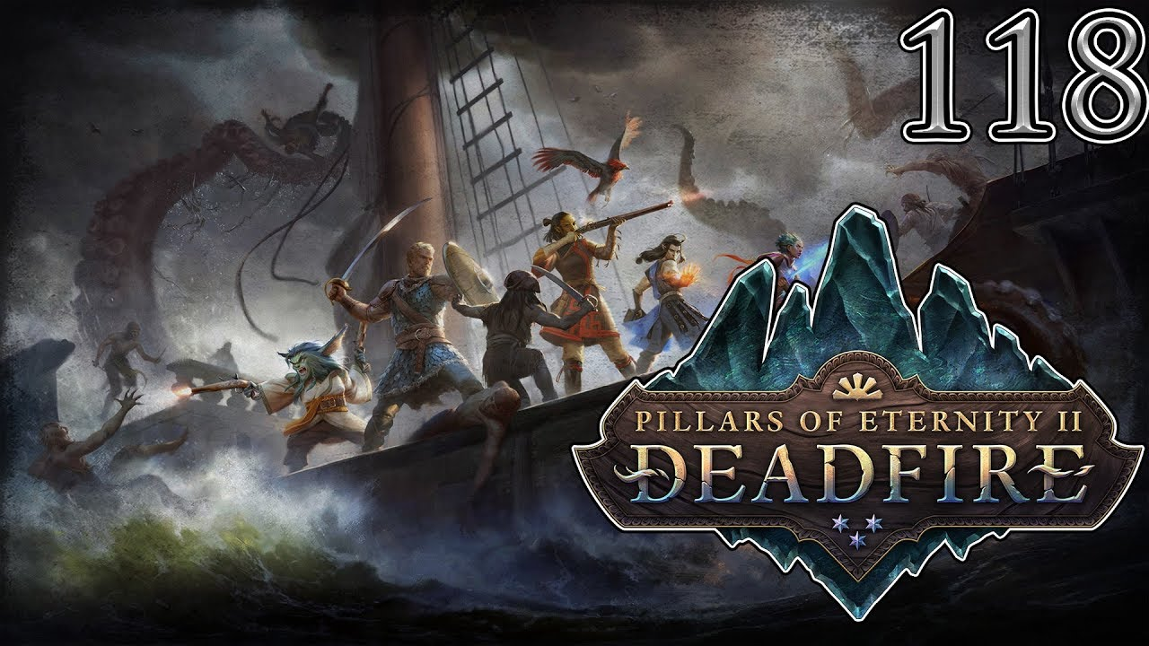 Let's Play Pillars of Eternity 2: Deadfire - PC Gameplay ...