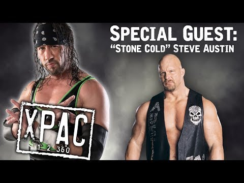 """""""Stone Cold"""" Steve Austin Sits Down With X-Pac! - Xpac 12360 Ep. #52"""