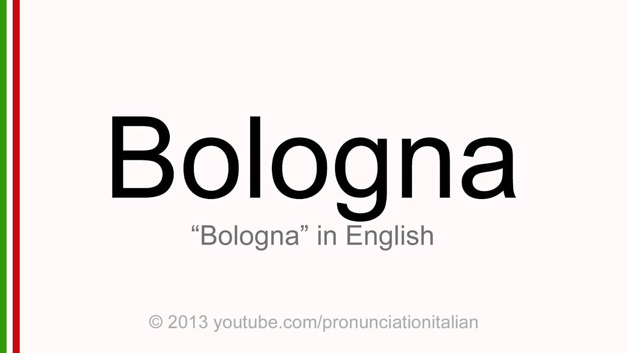 Correct italian pronunciation of Bologna
