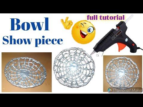 DIY bowl show piece/ best diy from glue gun,best craft    pj mind