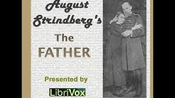The Father by August STRINDBERG read by Various   Full Audio Book