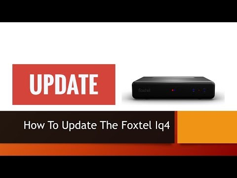 how to update the Foxtel iq4