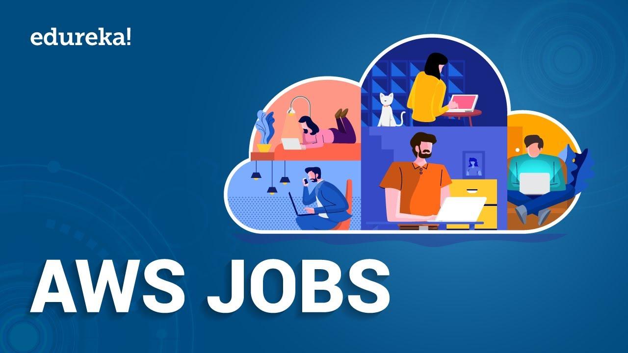 AWS Jobs | AWS Job Opportunities | AWS Certification & Careers | AWS Training