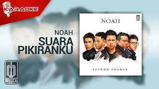 NOAH - Suara Pikiranku (Official Karaoke Video)