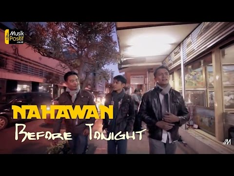 Nahawan - Before Tonight ( Music)