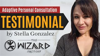 Adaptive Personal Consultation Testimonial - by Stella Gonzalez - BOOK YOUR CONSULTATION TODAY!