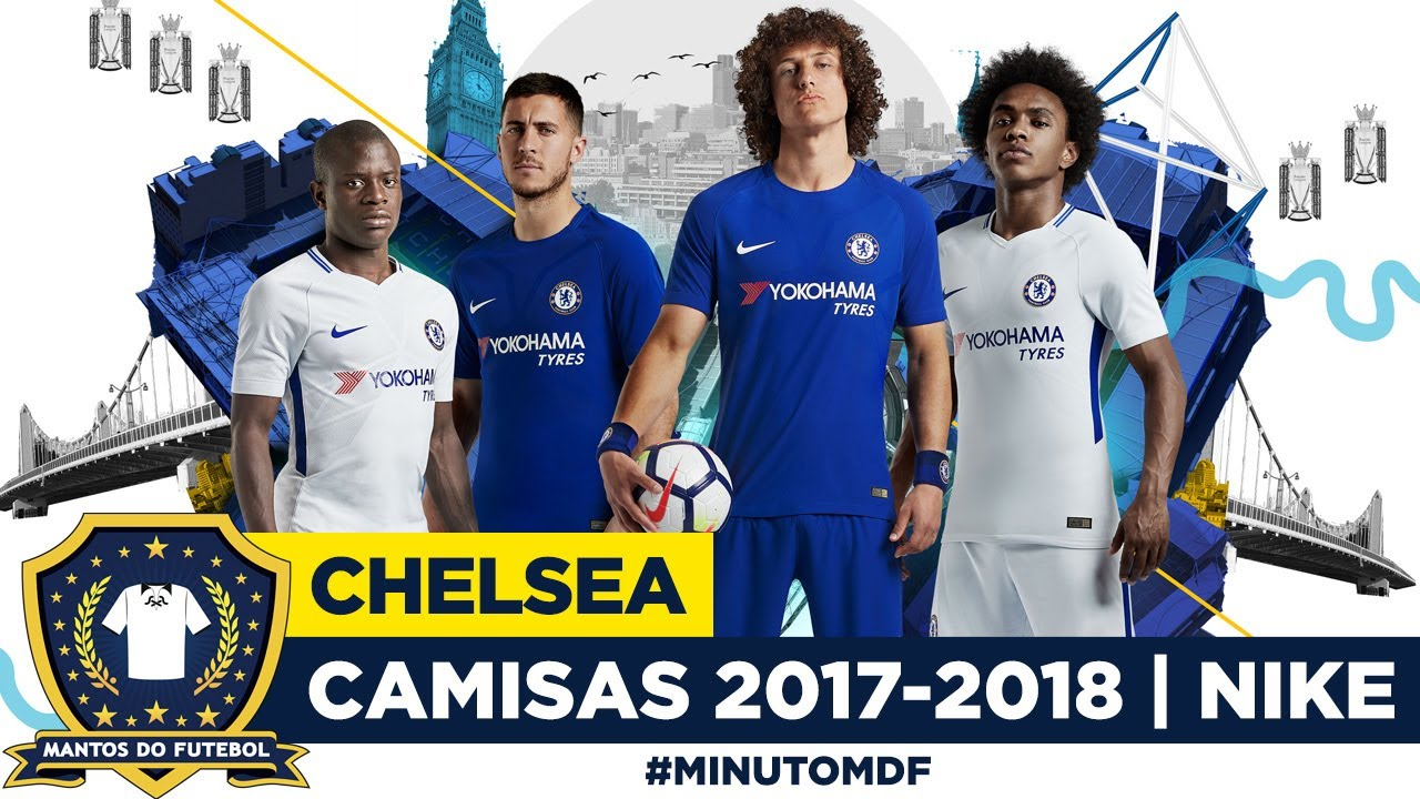 423a33f62c 🦁 Camisas do Chelsea 2017-2018 Nike - YouTube